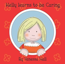 Kelly learns to be Caring (Soft Cover)