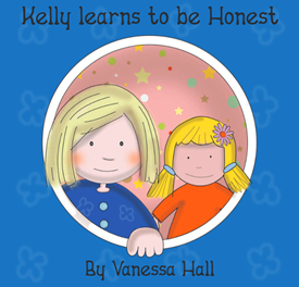 Kelly learns to be Honest (Soft Cover)