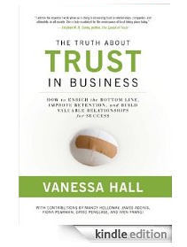 The Truth About Trust in Business (e-book Kindle Edition)